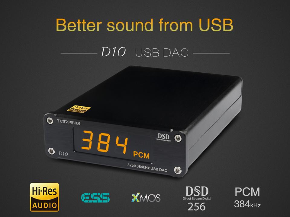 Topping D10 USB DAC ระดับ Hi-Res รองรับ DSD256 , PCM384
